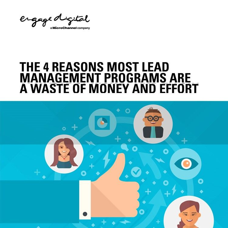 The 4 Reasons Most Lead Management Programs are a Waste of Money and Effort