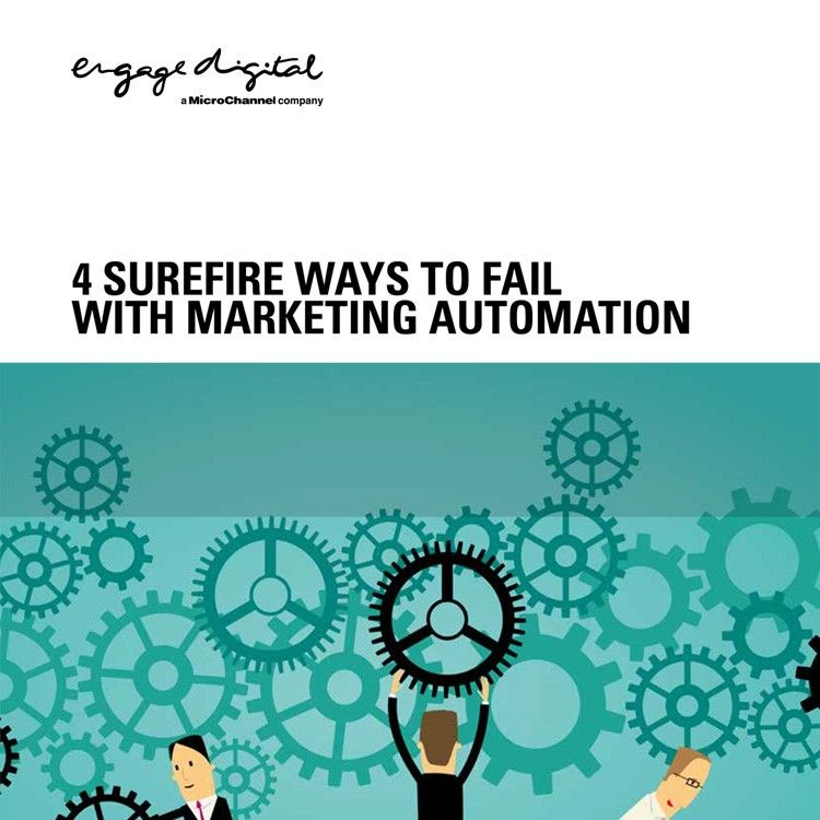 4 Surefire Ways to Fail with Marketing Automation
