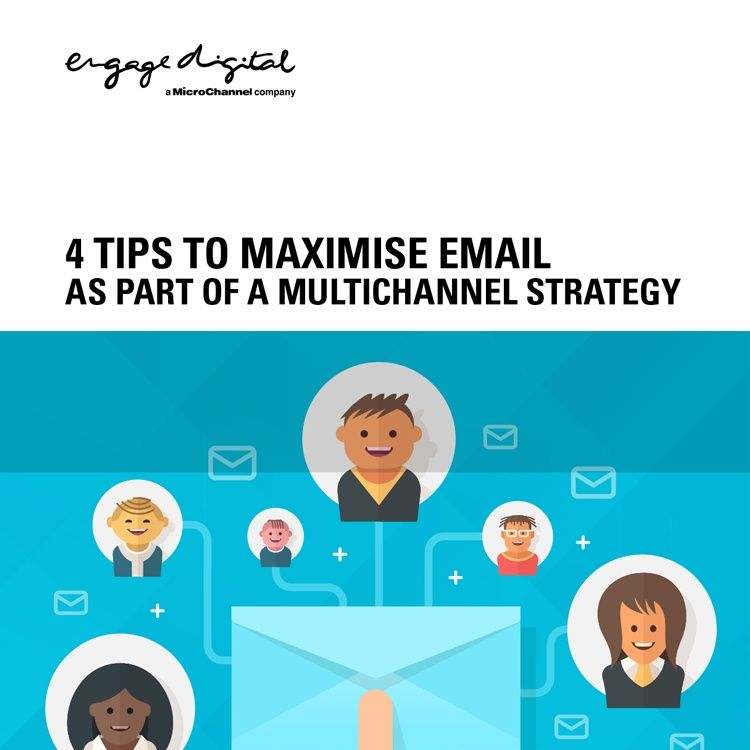 4 Tips to Maximise Email as Part of a Multichannel Strategy