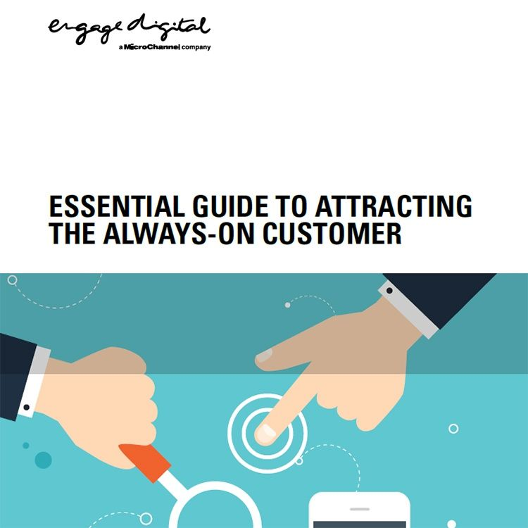Essential Guide to Attracting the Always-On Customer